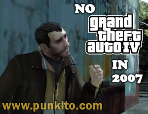 no gta IV in 2007
